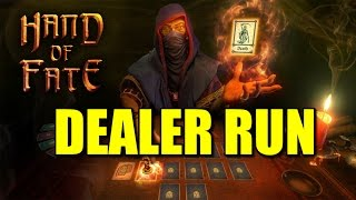 Hand of Fate: A Final Game with the Dealer