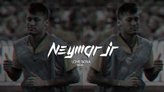 Neymar Jr ● Love Sosa ● Goals & Skills 2015 |HD|