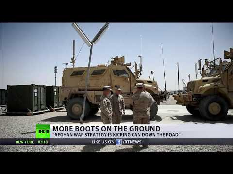 More Boots on the Ground: US to send more troops to Afghanistan 'to fight more effectively'