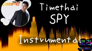 [INST] Timethai - แฟนพันธุ์ท้อ (Spy) INSTRUMENTAL (Karaoke / Lyrics on screen)