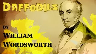 Daffodils by William Wordsworth - Poetry Reading