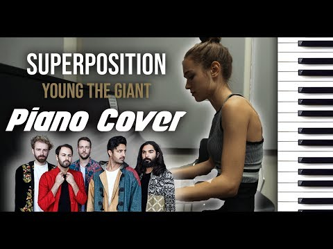 Superposition - Young the Giant Piano Cover