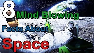 8 Mind-Blowing Facts About Space