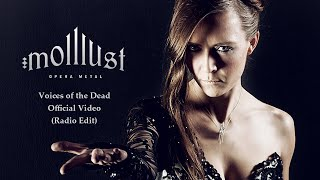 molllust Voices of the Dead - Radio Edit - Official Video