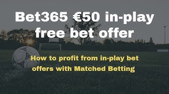 Bet365 €50 in-play free bet offer