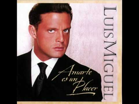 """""""Un Te Amo""""- Luis Miguel"""
