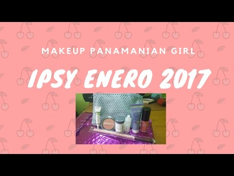 IPSY ENERO 2017| IPSY WEEK |Makeup Panamanian Girl|