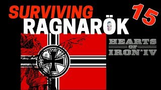 Hearts of Iron 4 - Challenge Survive Ragnarok! - Germany VS World  - Part 15