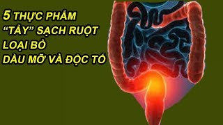 5 Dishes to Cleanse the Bowel Remove the Toxic Fatty Oil