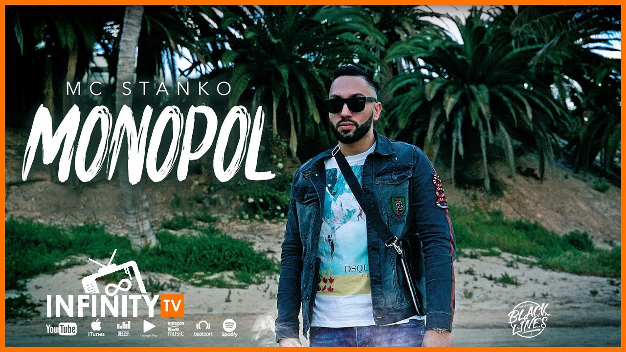 MC STANKO - MONOPOL (OFFICIAL  VIDEO)
