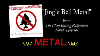 Jingle Bell Metal + LYRICS by Psychostick [Official]