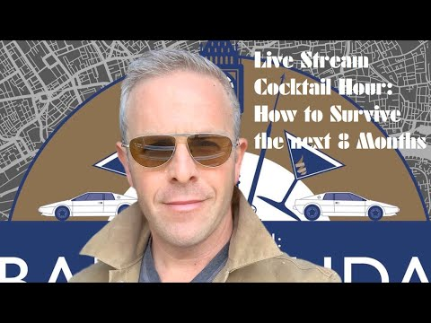 Live Stream: How To Survive the Next 8 Months