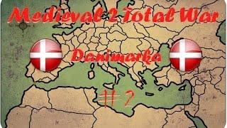 Medieval II Total War [Danimarka] Bölüm 2