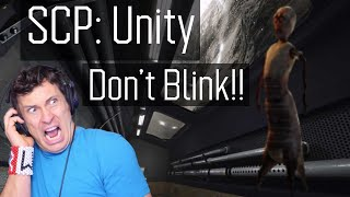 SCP UNITY | DON'T BLINK!!