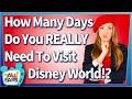 How Many Days Do You REALLY Need to Visit Disney World?