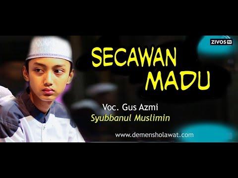 Gus Azmi - Ya Rasullulah Versi Secawan Madu Lirik (Syubannul Muslimin) Live Pantai Duta