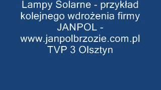 Przykład wdrożenia lamp solarnych przez firmę JANPOL