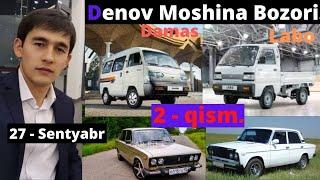 Denov Moshina Bozori,  27 - Sentyabr,  2020 yil   2 - qism.
