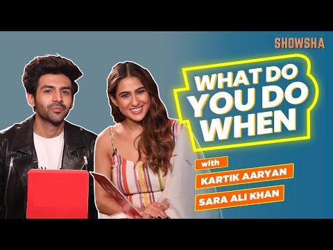 Kartik Aaryan And Sara Ali Khan Play What Do You Do When | SHOWSHA