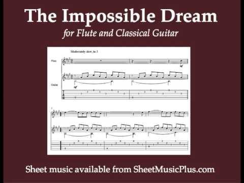 The Impossible Dream For Flute And Classical Guitar Youtube