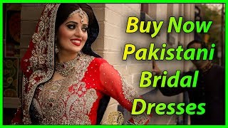 Buy Now Pakistani Bridal Dresses | Order Now  ✅WhatsApp +923037969399 | Pakistani Wedding Dresses