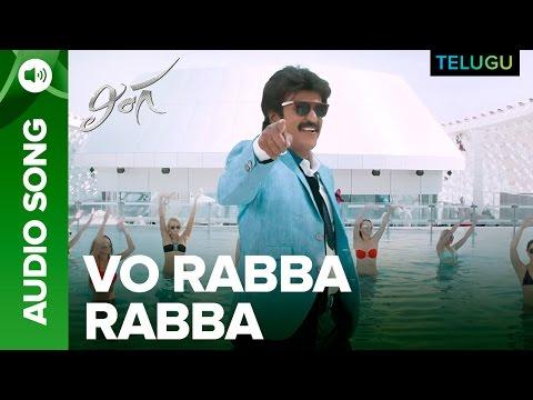 Vo Rabba Rabba Song | Full Audio | Lingaa Telugu Movie | A.R. Rahman | Rajinikanth, Sonakshi Sinha