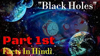 """Black Holes"" in Hindi