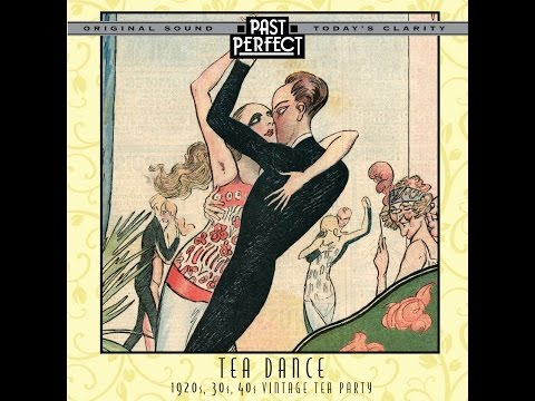 Tea Dance: 1920s, 30s, 40s Vintage Tea Party Past Perfect #teadance #1930smusic #dancebands