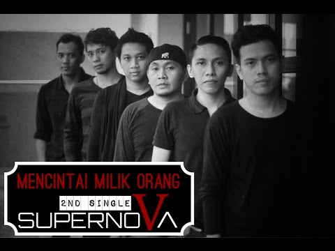 Official Video Lyric Mencintai Milik Orang - Supernova