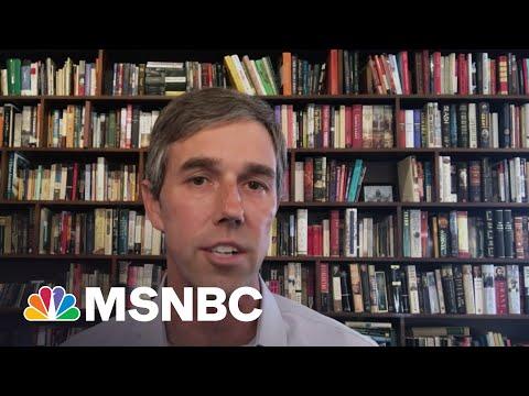 Beto O'Rourke Warns 'Democracy Is Still Under Attack'   MSNBC
