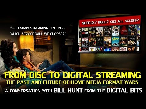 From Disc To Digital Streaming, The History Of Format Wars (Feat. Bill Hunt Of The Digital Bits)