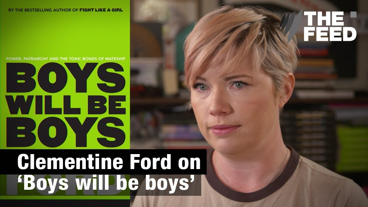 Clementine Ford Boys Will Be Boys Youtube