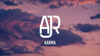 AJR - Karma (Lyrics)