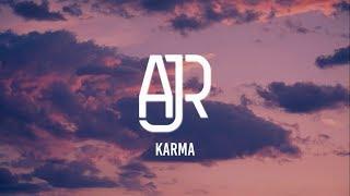 Download AJR - Karma (Lyrics) Mp3 and Videos