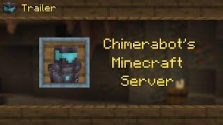 Trailer - Chimerabot's Minecraft Server