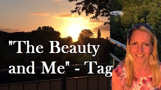 """The Beauty and me"" - Tag, Heute mal ganz privat!"