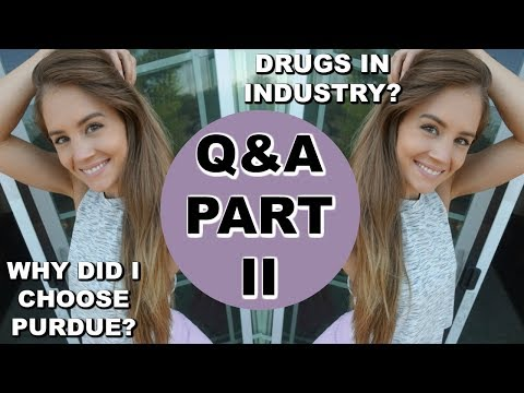 Drugs In The Industry? Why Purdue? | Q&A Pt. 2