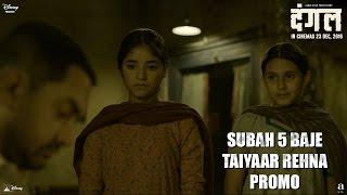 Dangal | Subah 5 Baje Taiyaar Rehna - Promo | Aamir Khan | In cinemas Dec 23