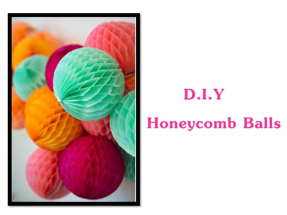 How To Make Honeycomb Ball Decorations