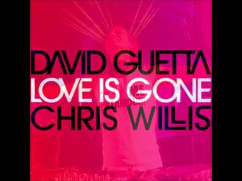 David Guetta feat Chris Willis-Love Is Gone