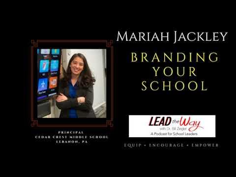 Branding Your School with Mariah Rackley, Principal of Cedar Crest Middle School