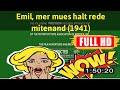 [ [VLOG] ] No.11 @Emil, mer mues halt rede mitenand (1941) #The1702uflkb