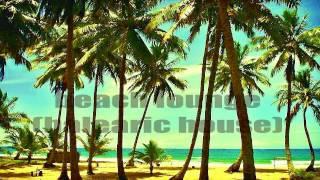 Beach Lounge 07 Heathous - Your Drums (Vibrant Proghouse Mix)