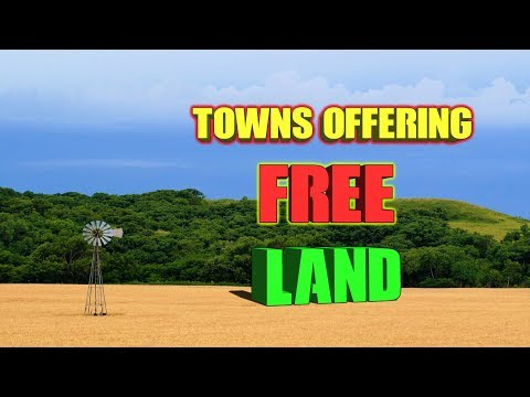 10 Towns Offering Free Land (To Almost Anyone.