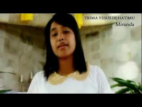 Miranda - TRIMA YESUS DIHATIMU