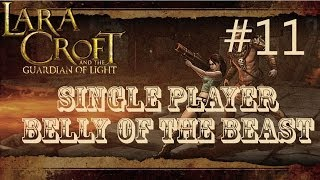 Lara Croft and the Guardian of Light: Level 11 - Belly of the Beast (Single Player)
