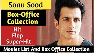 Sonu Sood All Hit Or Flop Movies List And Box Office Collection