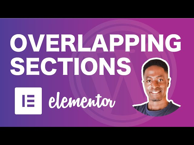 Overlapping Sections In Elementor: (Overlap sections with elementor z-index )