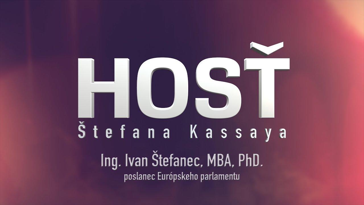 Hosť Štefana Kassaya: Ing. Ivan Štefanec, MBA, PhD.