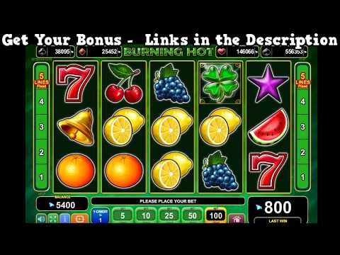 Burning Hot Slot Machine - Play 3500+ Online Slot Machines Completely Free!